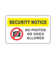 no photos or video allowed signboard simple flat vector image vector image