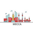 mecca city skyline buildings streets silhouette vector image vector image
