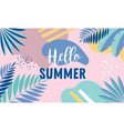 hello summer banner design with vintage colors vector image vector image