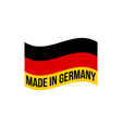made in germany icon with german flag vector image vector image