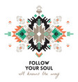 quote follow your soul ethnic design card vector image vector image