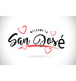 san jos welcome to word text with handwritten vector image