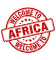 welcome to africa red round vintage stamp vector image