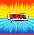 comic versus bright background vector image vector image