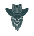 bearded cowboy in a hat monochrome hand drawn vector image vector image