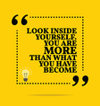 Inspirational motivational quote Look inside vector image vector image