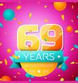 sixty nine years anniversary celebration design vector image vector image