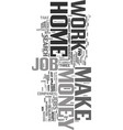work at home make money text word cloud concept vector image vector image
