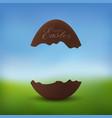 chocolate egg 3d happy easter text broken brown vector image vector image