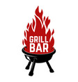 grill bar bbq with fire design element vector image