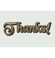 Word Thanks in retro style typography Vintage vector image