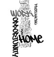 work at home mom opportunity text word cloud vector image vector image