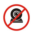 a not allowed icon with a webcam no webcam icon vector image vector image