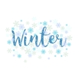 Winter Calligraphy text and snowflakes vector image