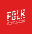folk style font design alphabet letters and vector image