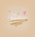 happy valentines day card with typography art vector image vector image