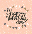 Happy Valentines day Hipster Vintage Stylized vector image