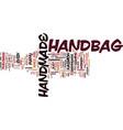the beauty of the handmade handbag text vector image vector image