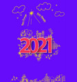 2021 new year text design on creative drawing vector image vector image