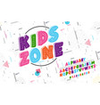 latin alphabet kids zone font in cute cartoon 3d vector image