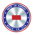made in kansas local production sign sticker vector image
