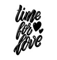 time for love lettering phrase design element vector image vector image
