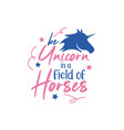 unicorn quote lettering typography vector image vector image