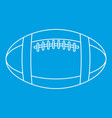 football or rugby ball icon outline style vector image vector image