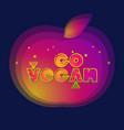 cartoon style inscription go vegan vector image vector image