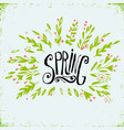 hand drawn floral with lettering vector image