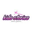 kids stories word text logo icon design concept vector image