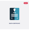 two color death certificate icon from law and vector image