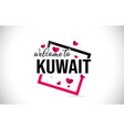 kuwait welcome to word text with handwritten font vector image