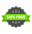 safe food isolated seal safe food green label vector image vector image