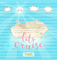 cute card with a cruise ship concept vector image vector image