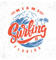 surfing miami florida lettering phrase on vector image