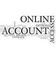 A guide to online bank account access text word vector image
