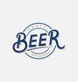 beer hand written lettering logo label vector image vector image