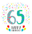 happy birthday for 65 year party invitation card vector image vector image