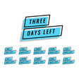 number of days left banner for sale and promotion vector image vector image