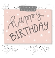 Hand lettering birthday greeting card vector image