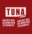 tuna letters set stretched and tall with trendy vector image