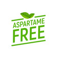 aspartame free artificial symbol icon health vector image