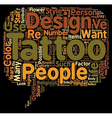 Tattoo Designs Ideas To Consider text background vector image vector image