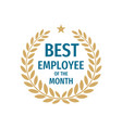 best employee month - badge design with vector image vector image