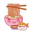 kawaii sushi ramen soup and food japanese cartoon vector image