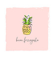 buon ferragosto italian summer holiday pineapple vector image