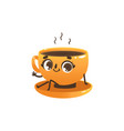 cup of coffee or tea cartoon character - cute vector image vector image