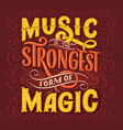 inspirational quote about music hand drawn vector image vector image