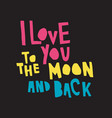 love moon back color bl vector image vector image
